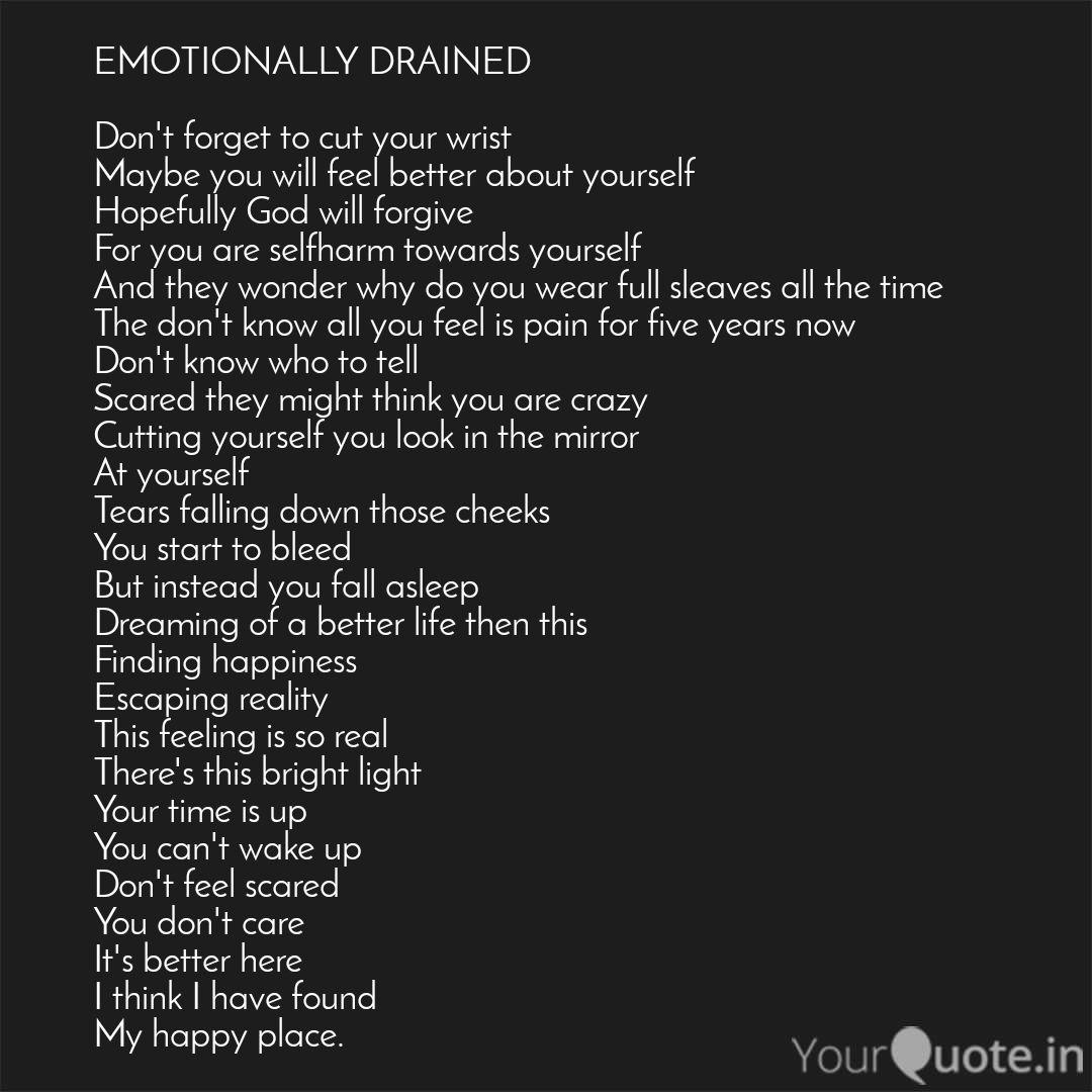 EMOTIONALLY DRAINED Don\'...   Quotes & Writings by Shubham ...