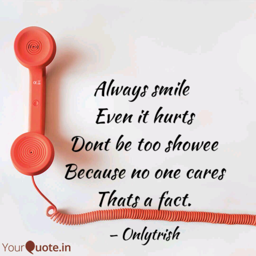 always smile even it hur quotes writings by trish babijes