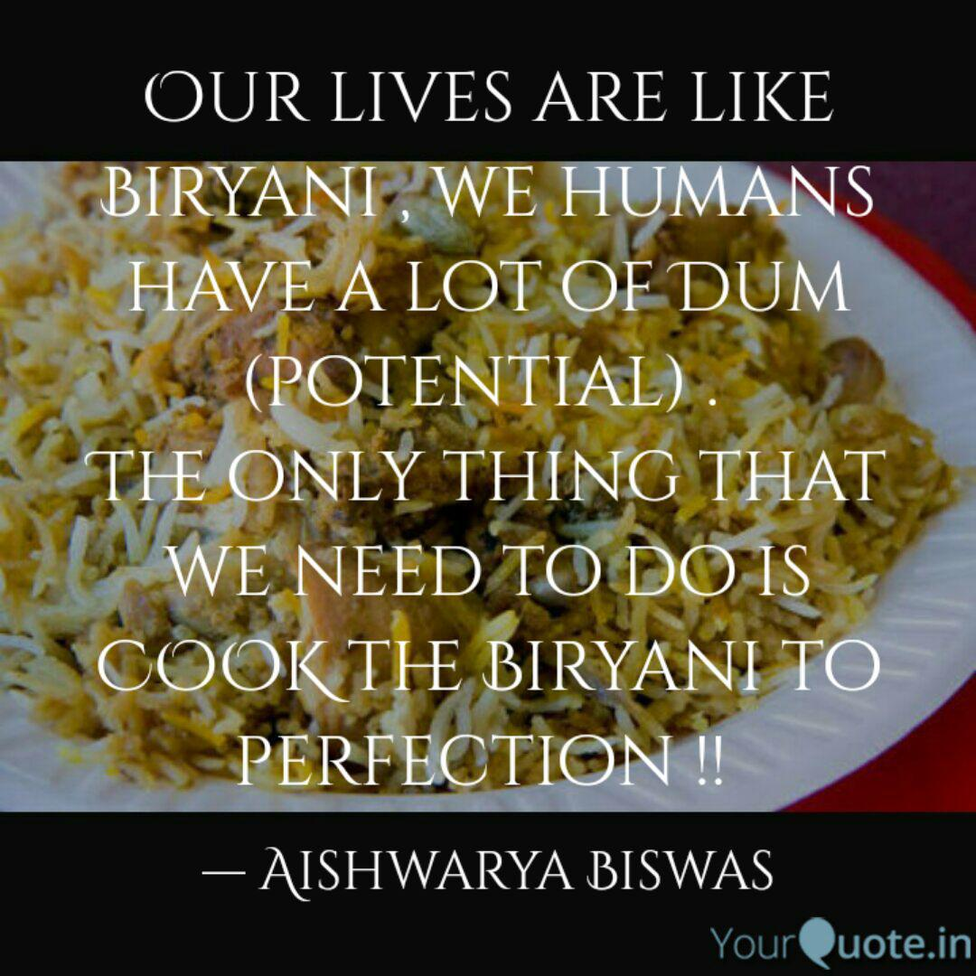 Our Lives Are Like Biryan Quotes Writings By