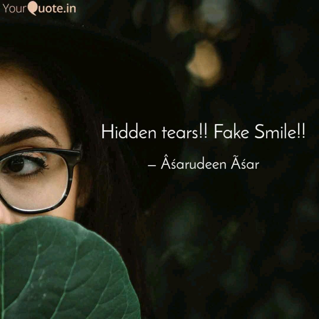 Hidden tears!! Fake Smile... | Quotes & Writings by ...