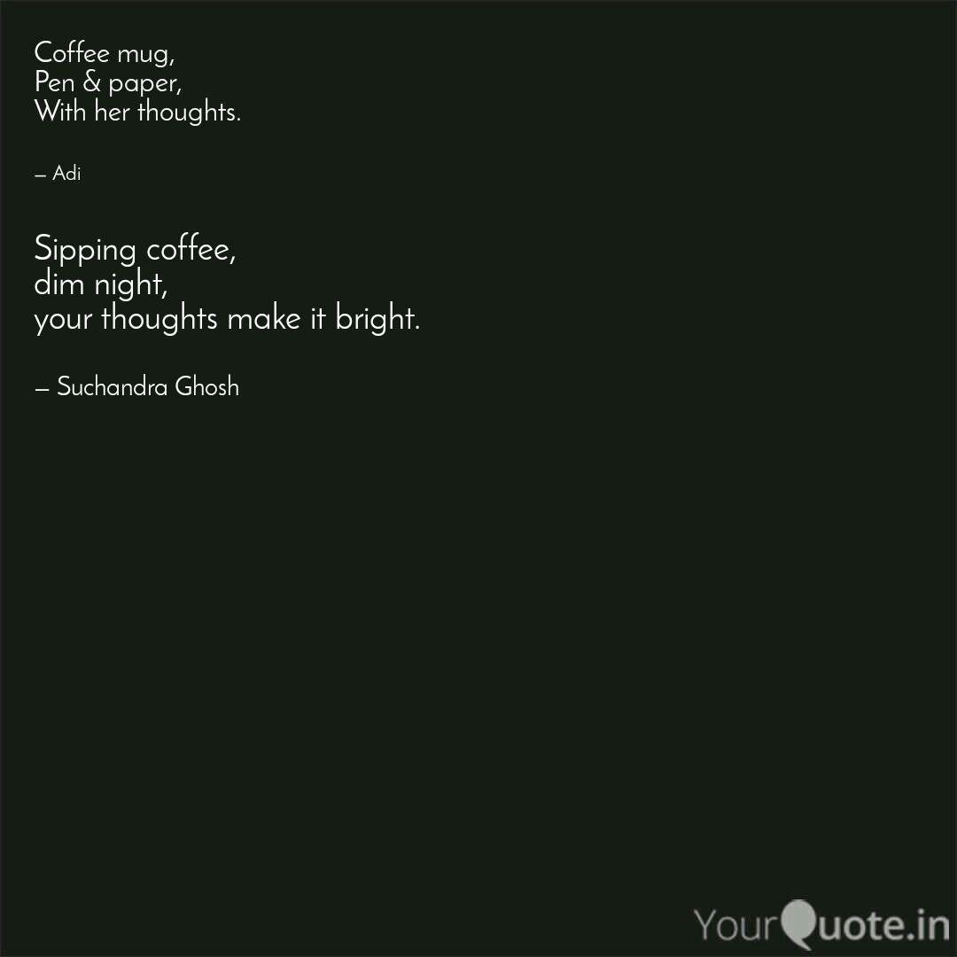 sipping coffee dim night quotes writings by suchandra