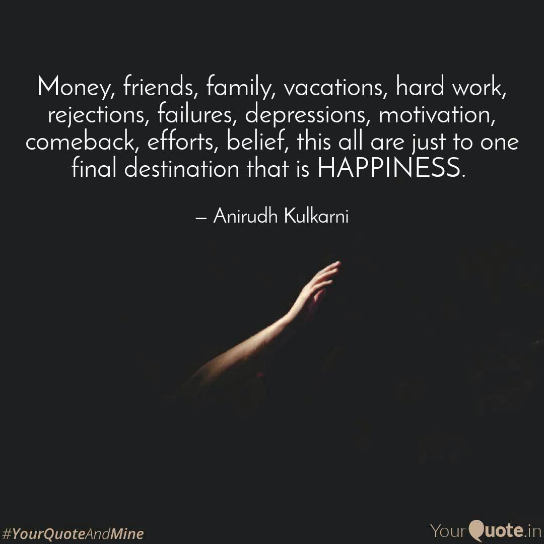 money friends family v quotes writings by anirudh