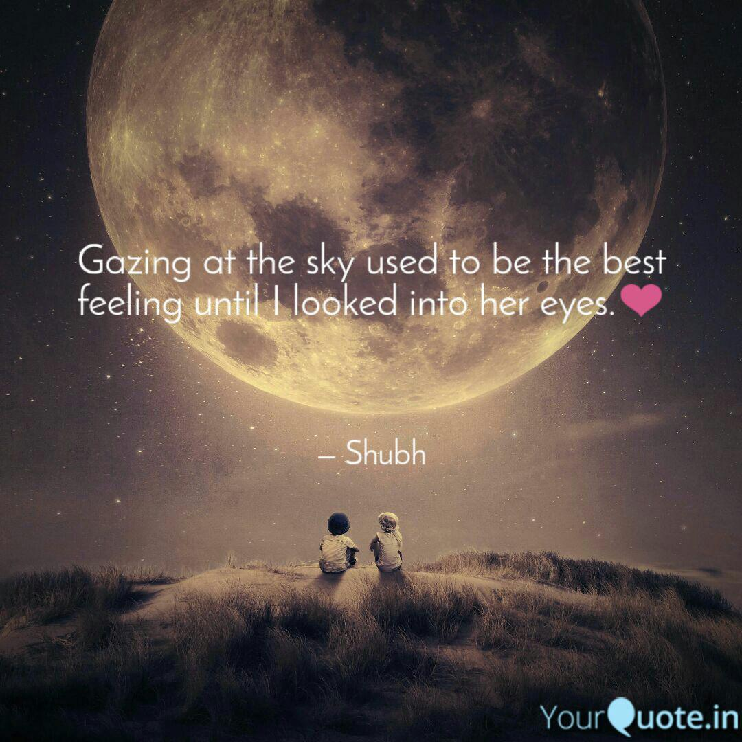 gazing at the sky used to quotes writings by shubham rane