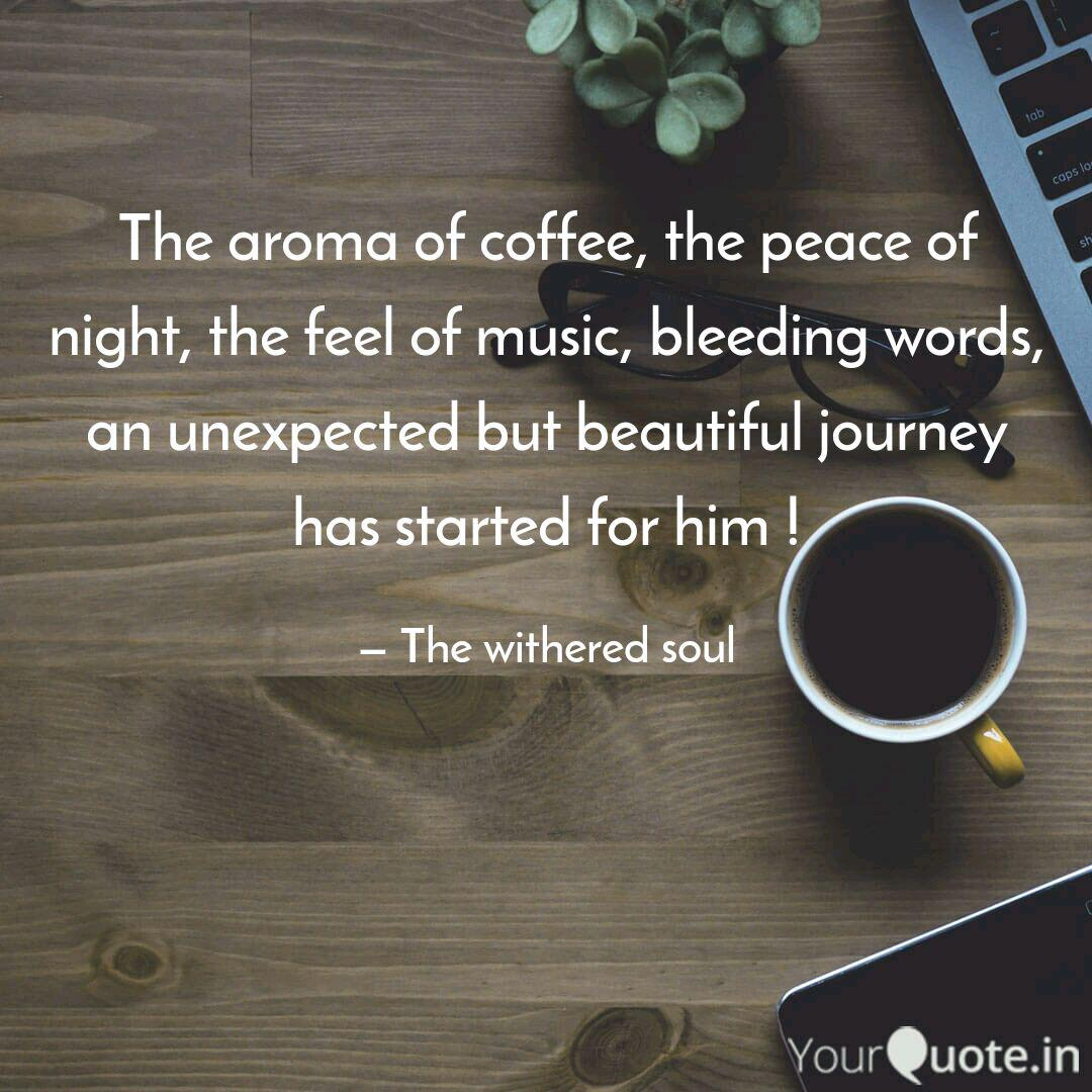 the aroma of coffee the quotes writings by parth