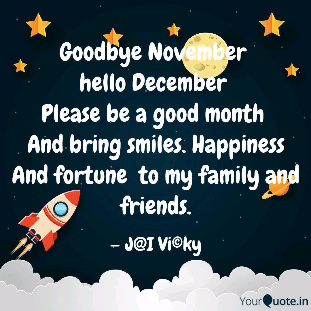 Goodbye November Hello D Quotes Writings By Jai Vicky