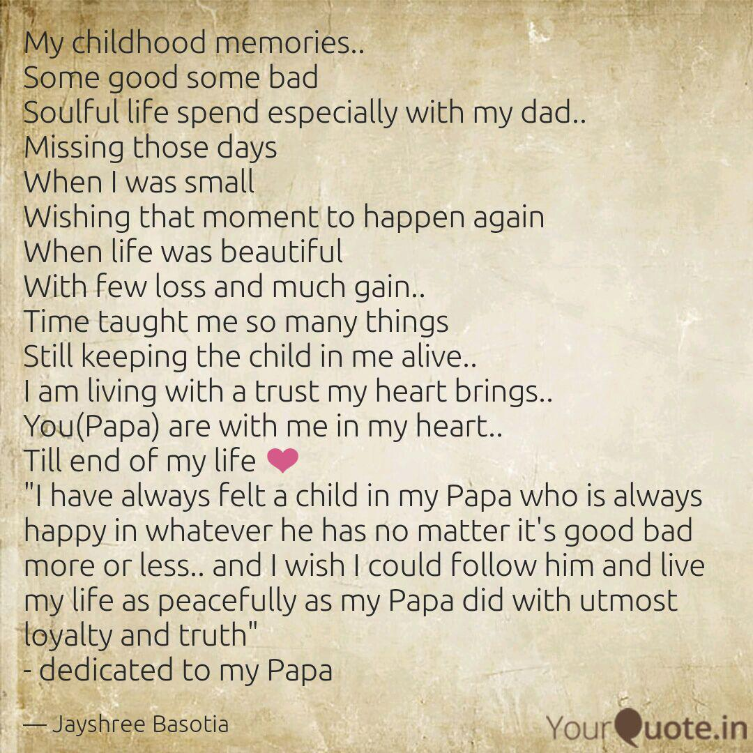 my childhood memories s quotes writings by jayshree