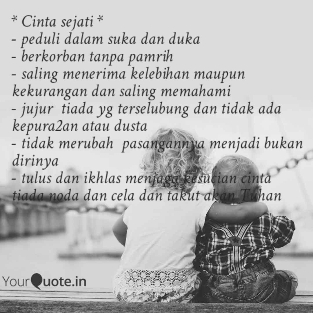 Cinta Sejati Peduli Quotes Writings By Yulianti