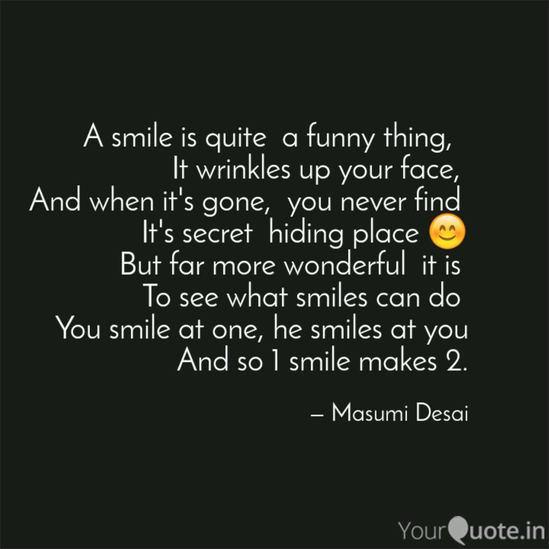 A smile is quite a funny... | Quotes & Writings by Masumi Desai ...