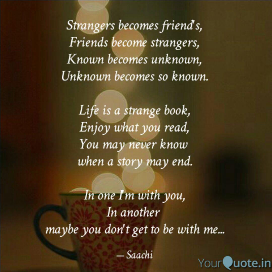 strangers becomes friend quotes writings by saachi singh
