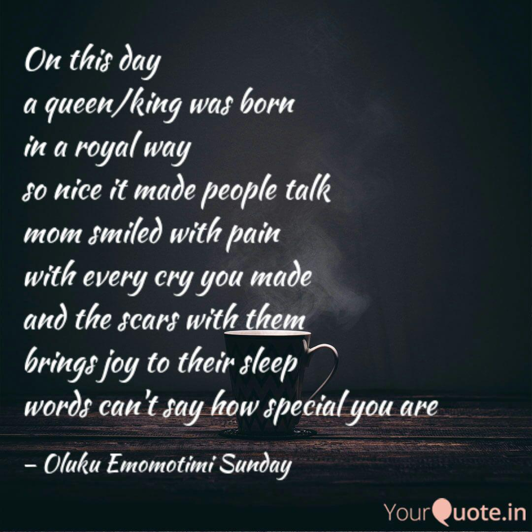 On this day a queen/king  Quotes & Writings by Oluku Emomotimi