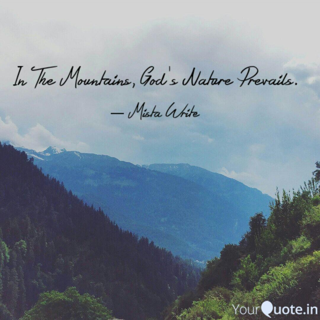 in the mountains god s n quotes writings by james harmon