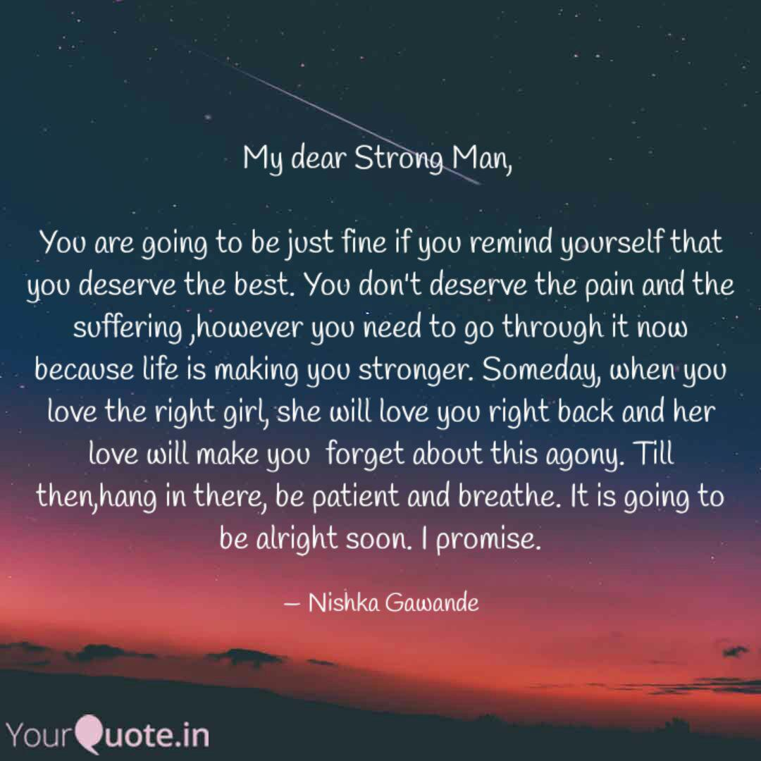My dear Strong Man, You... | Quotes & Writings by Nishka ...