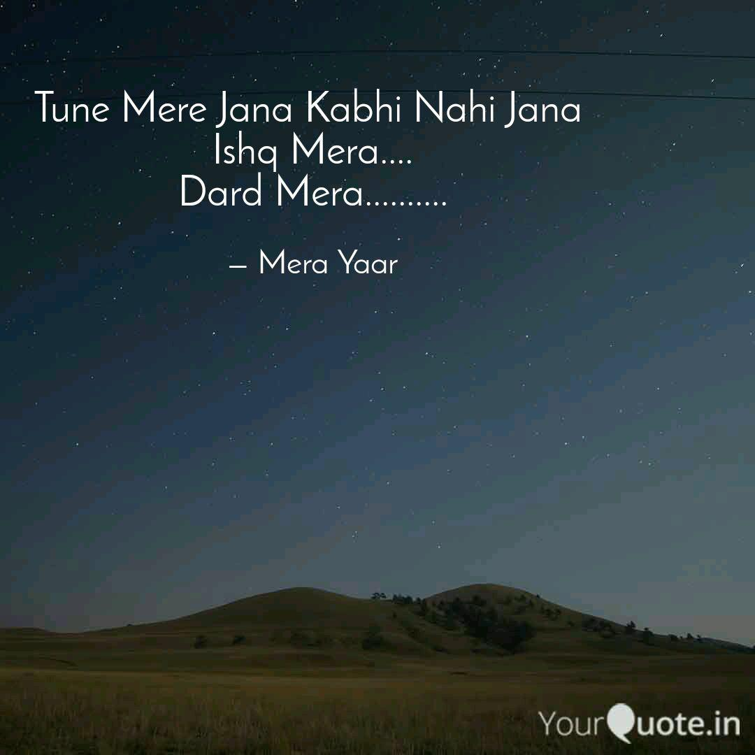 Tune Mere Jana Kabhi Nahi... | Quotes & Writings by Vivek Raghuwanshi