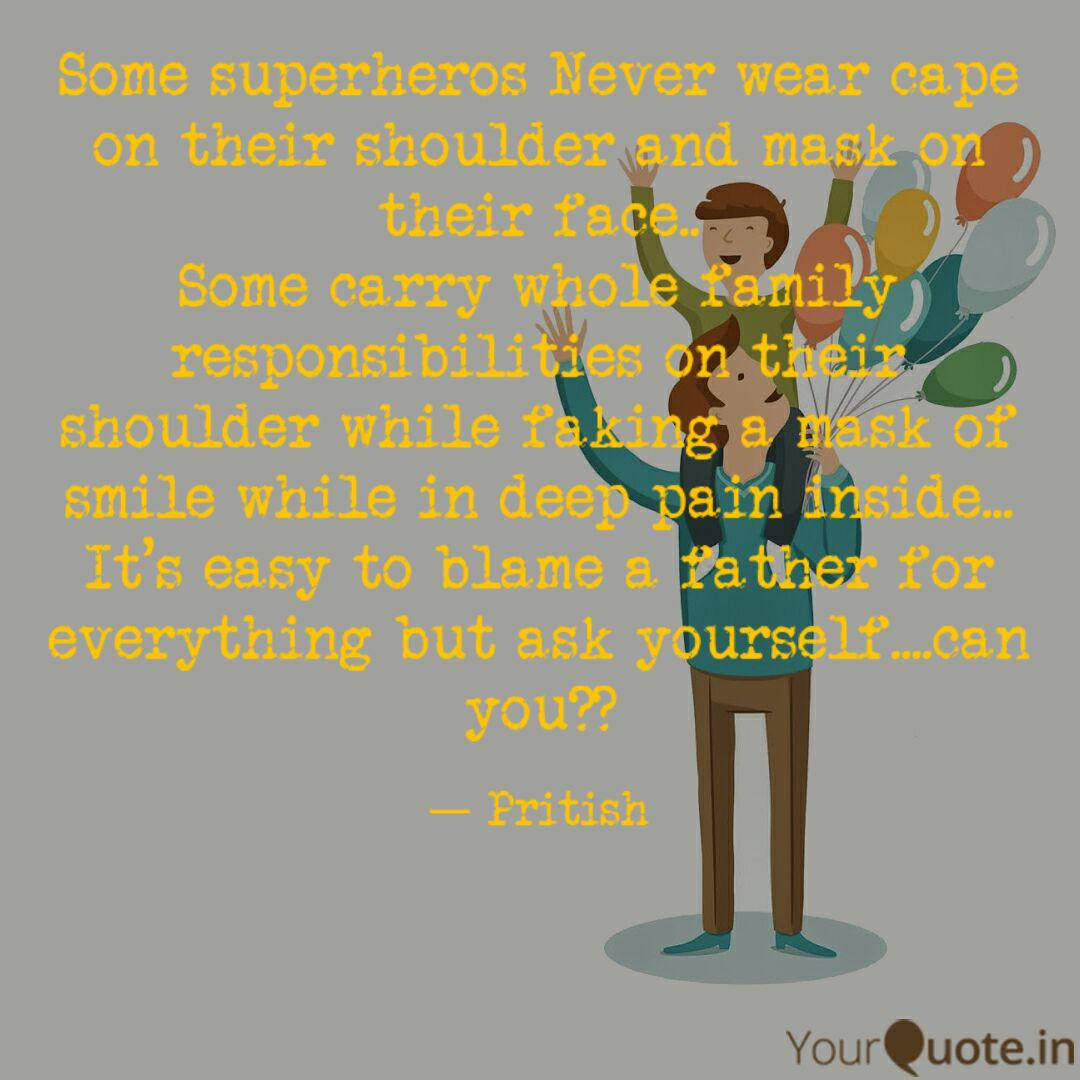 Some Superheros Never Wea Quotes Writings By Abandon Storyteller Yourquote