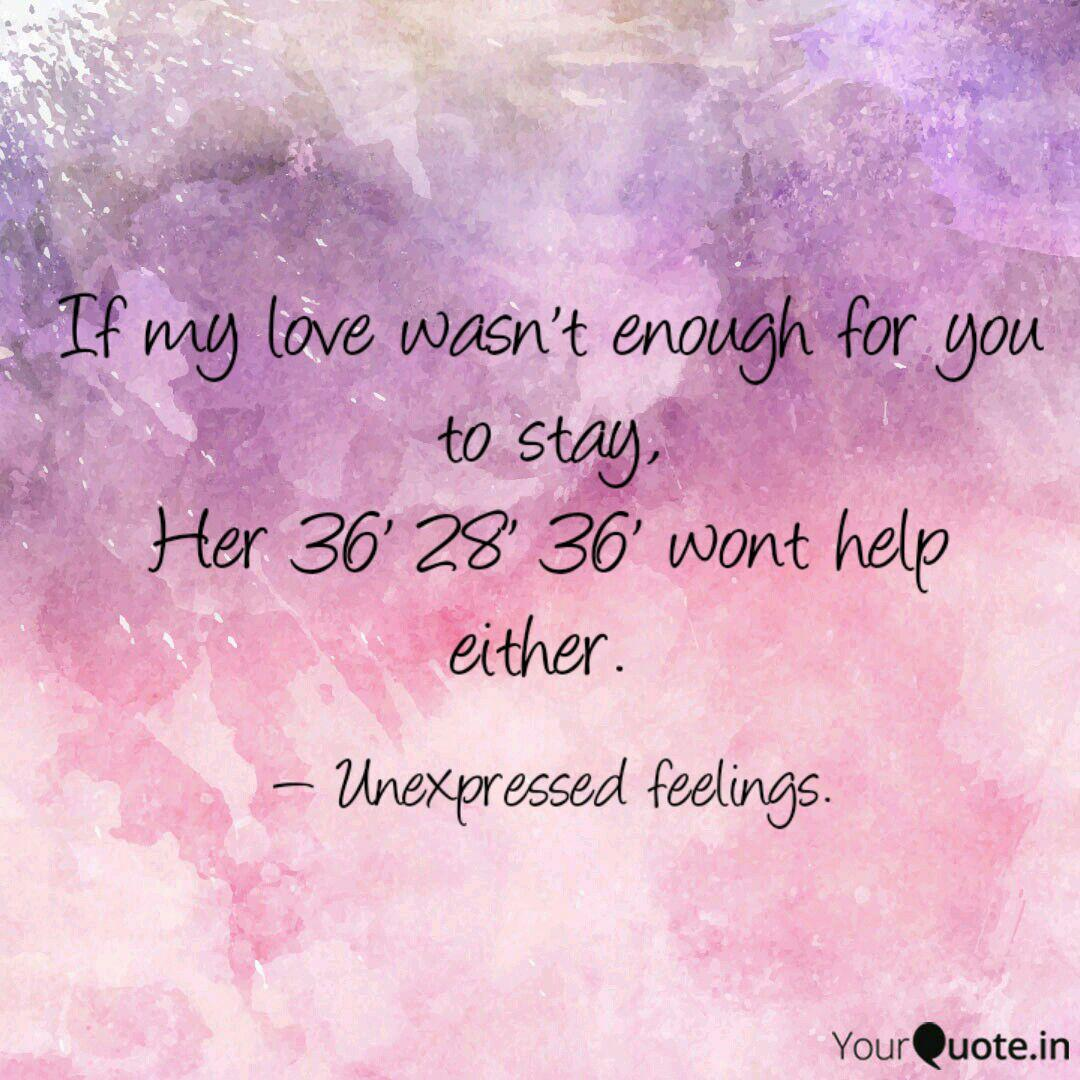 If my love wasn\'t enough ... | Quotes & Writings by Devanshi ...