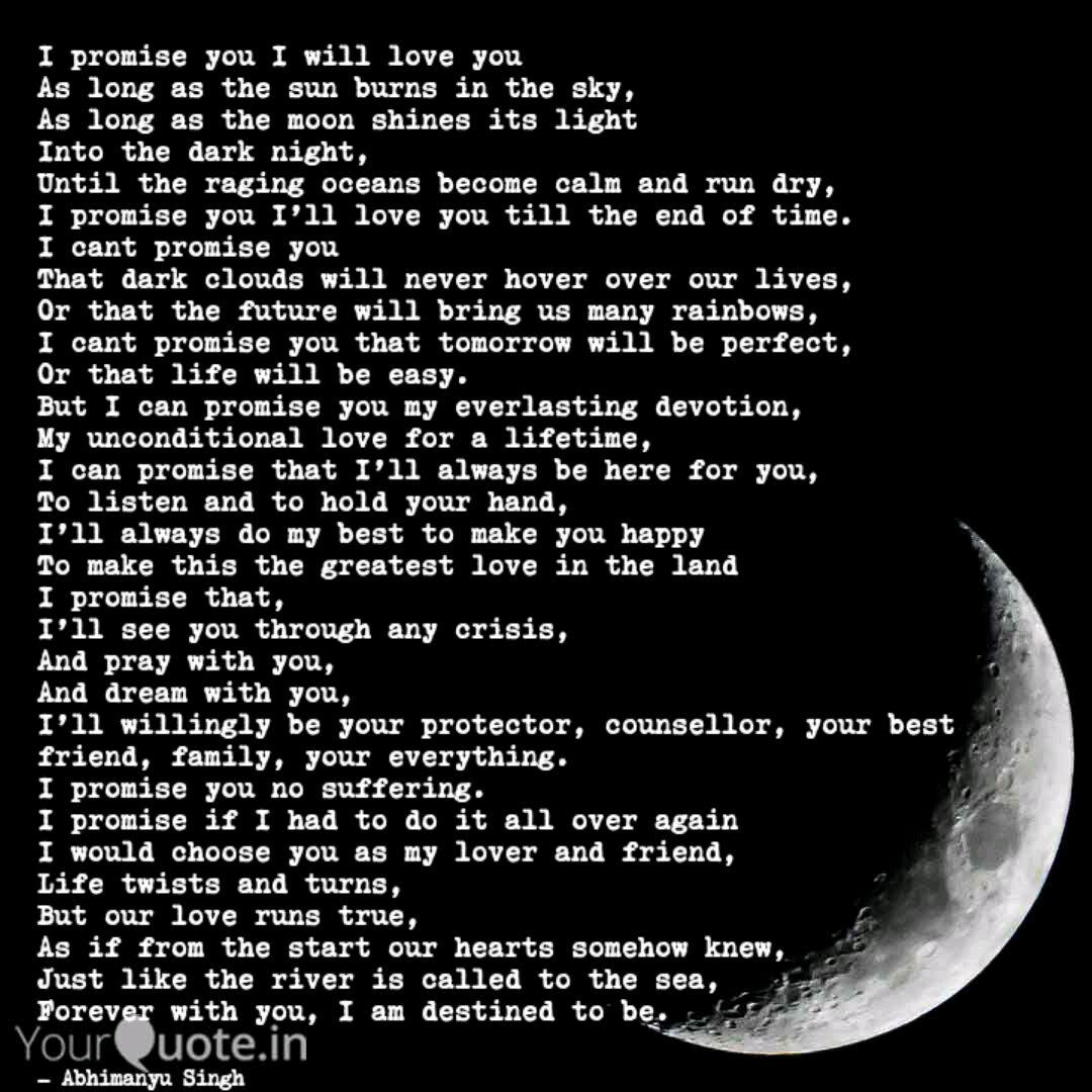 I promise you I will love... | Quotes & Writings by ...