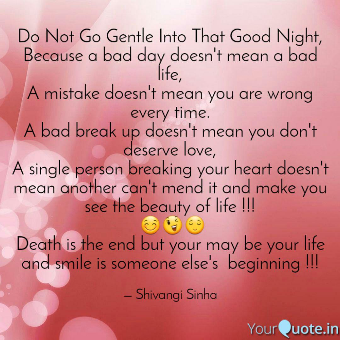 Do Not Go Gentle Into Tha... | Quotes & Writings by Shivangi ...