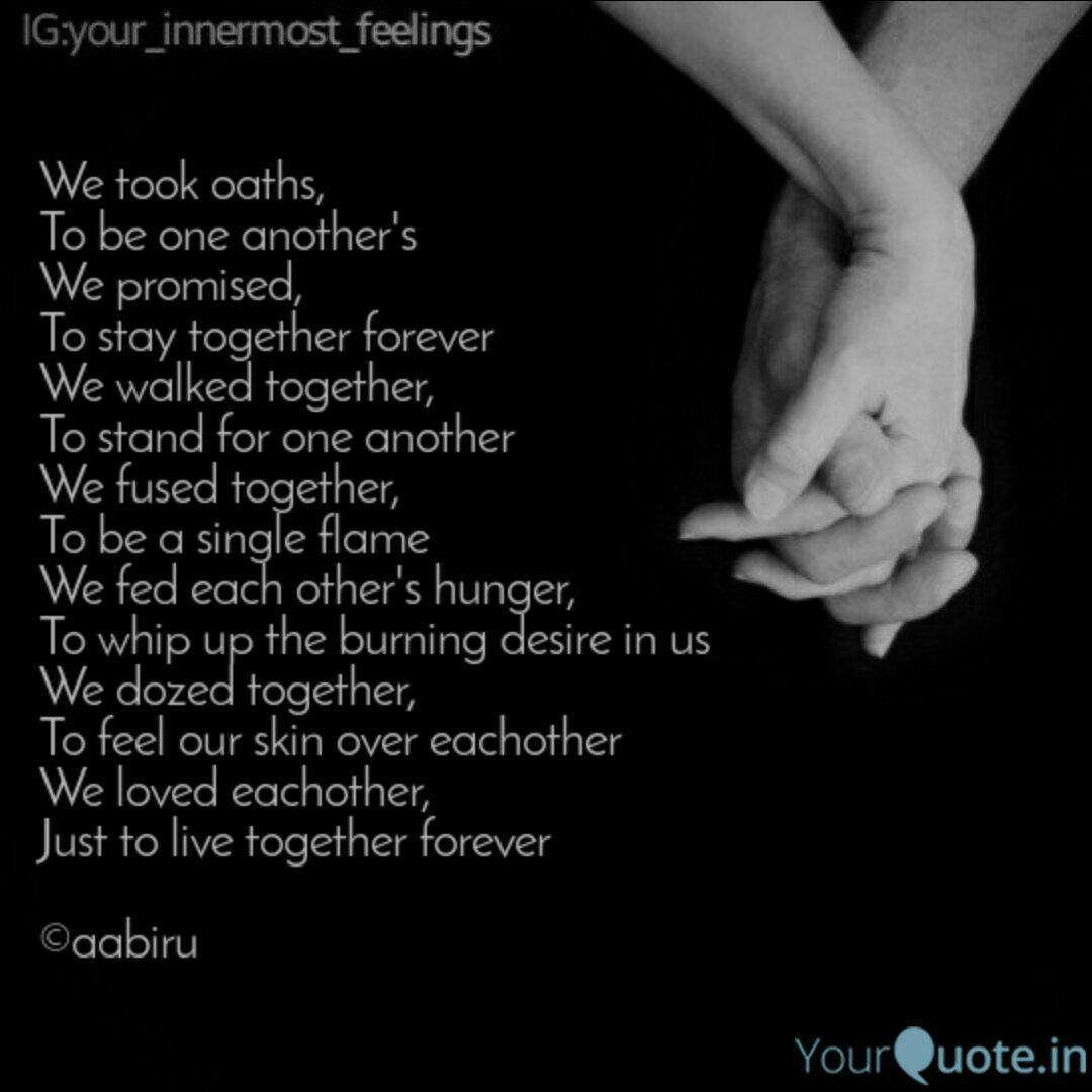 We took oaths, To be one ... | Quotes & Writings by Aab Iru ...