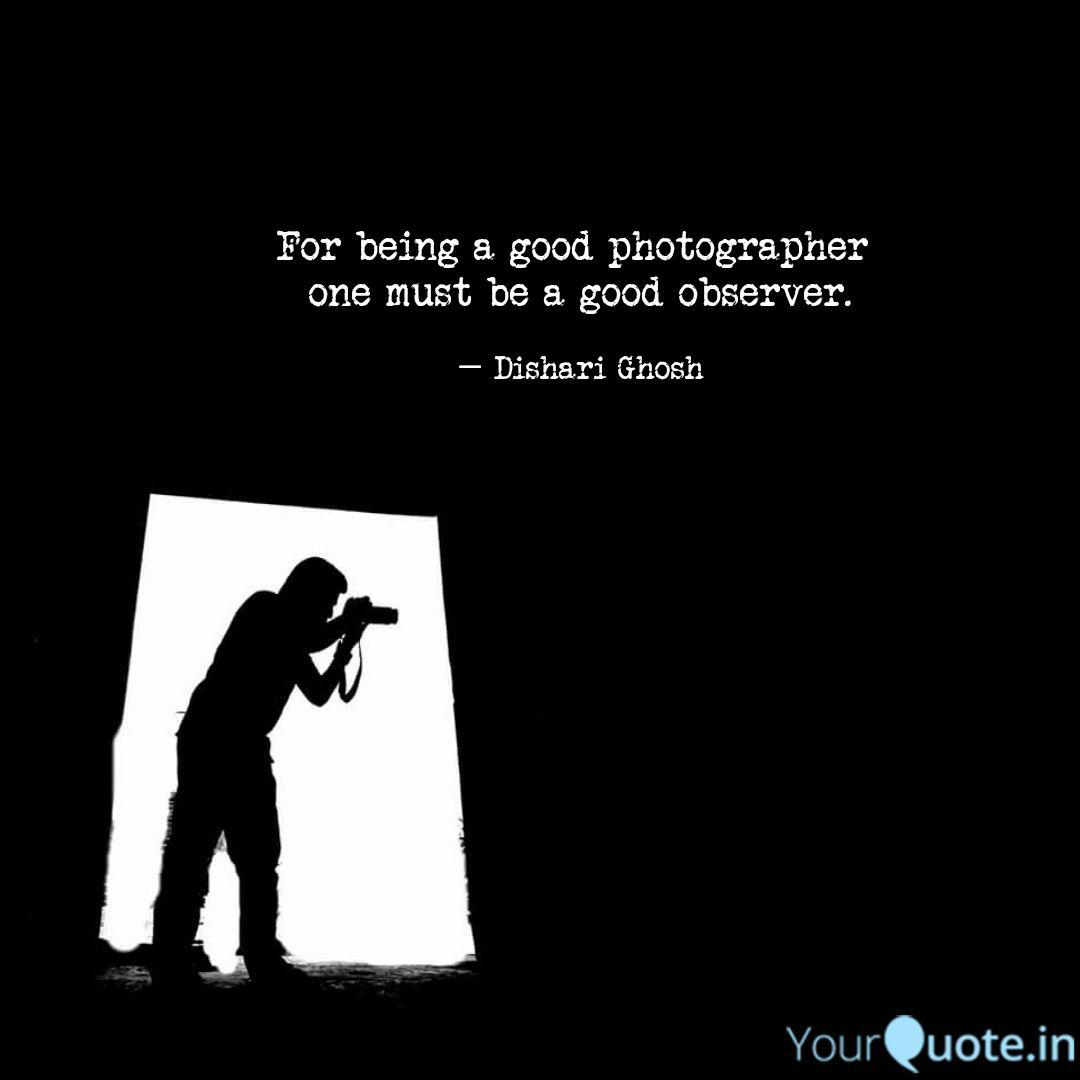 Best Photographers Quotes Status Shayari Poetry Thoughts Yourquote