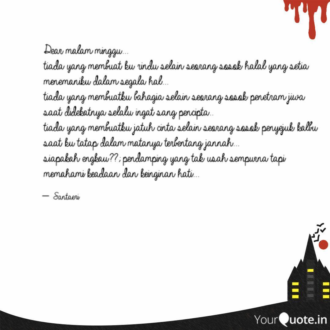 dear malam minggu tiad quotes writings by santaeri