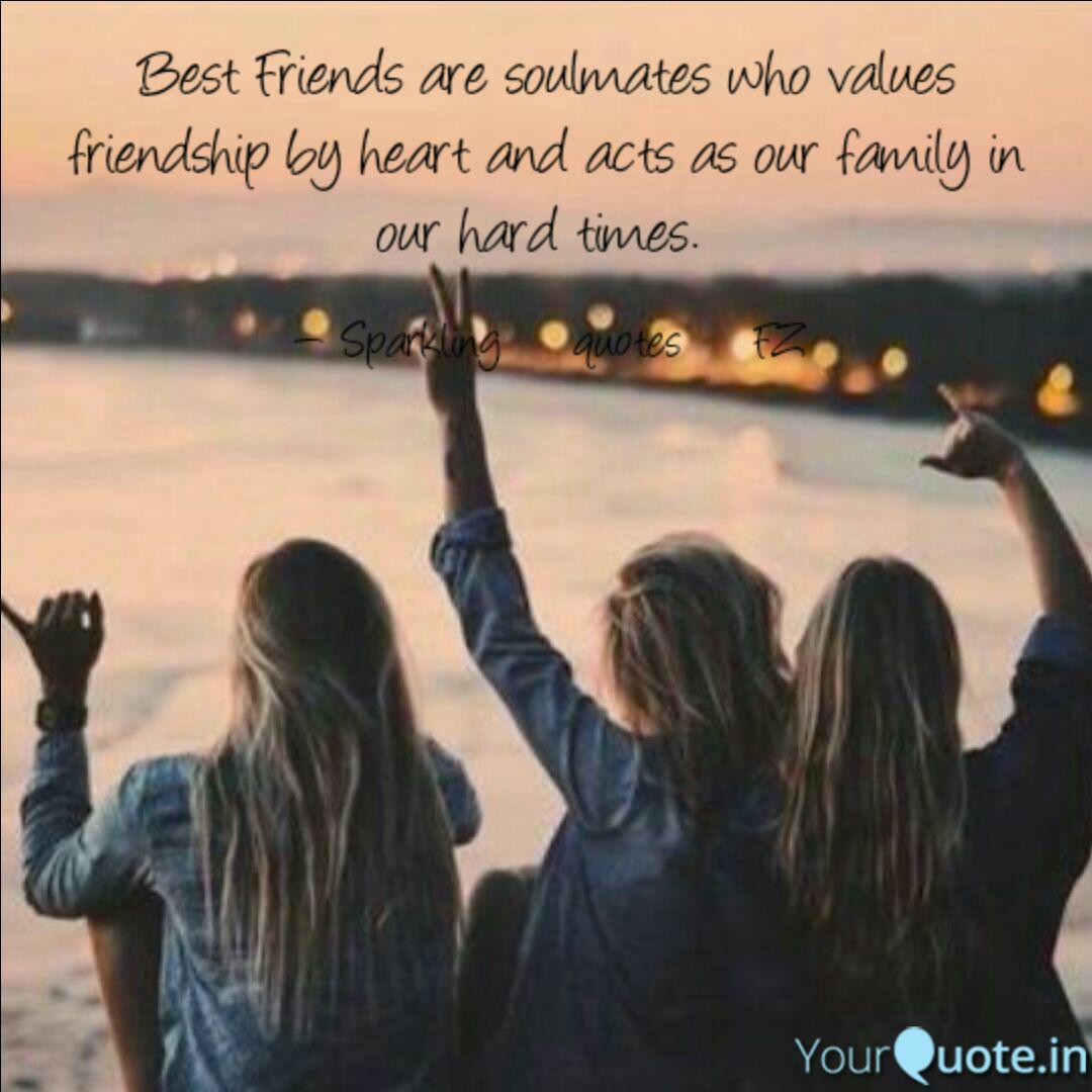 best friends are soulmate quotes writings by farah zameer