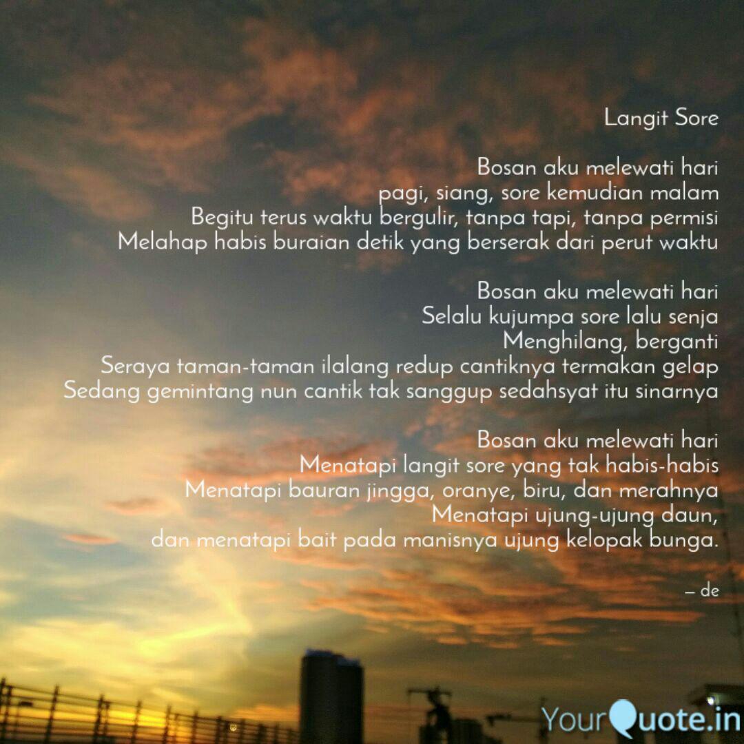 langit sore bosan aku me quotes writings by desra e