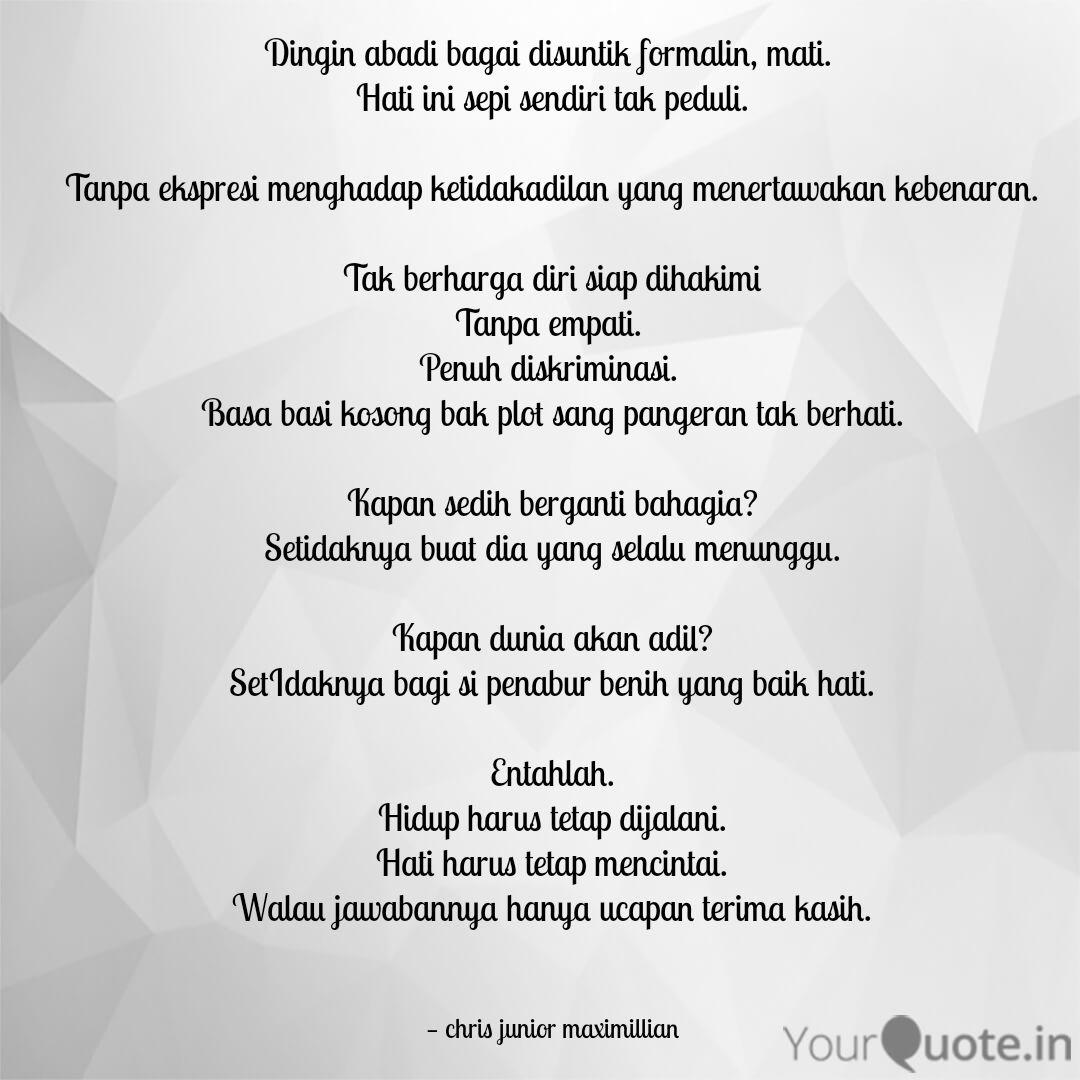 Dingin Abadi Bagai Disunt Quotes Writings By Chris Junior Maximillian Yourquote