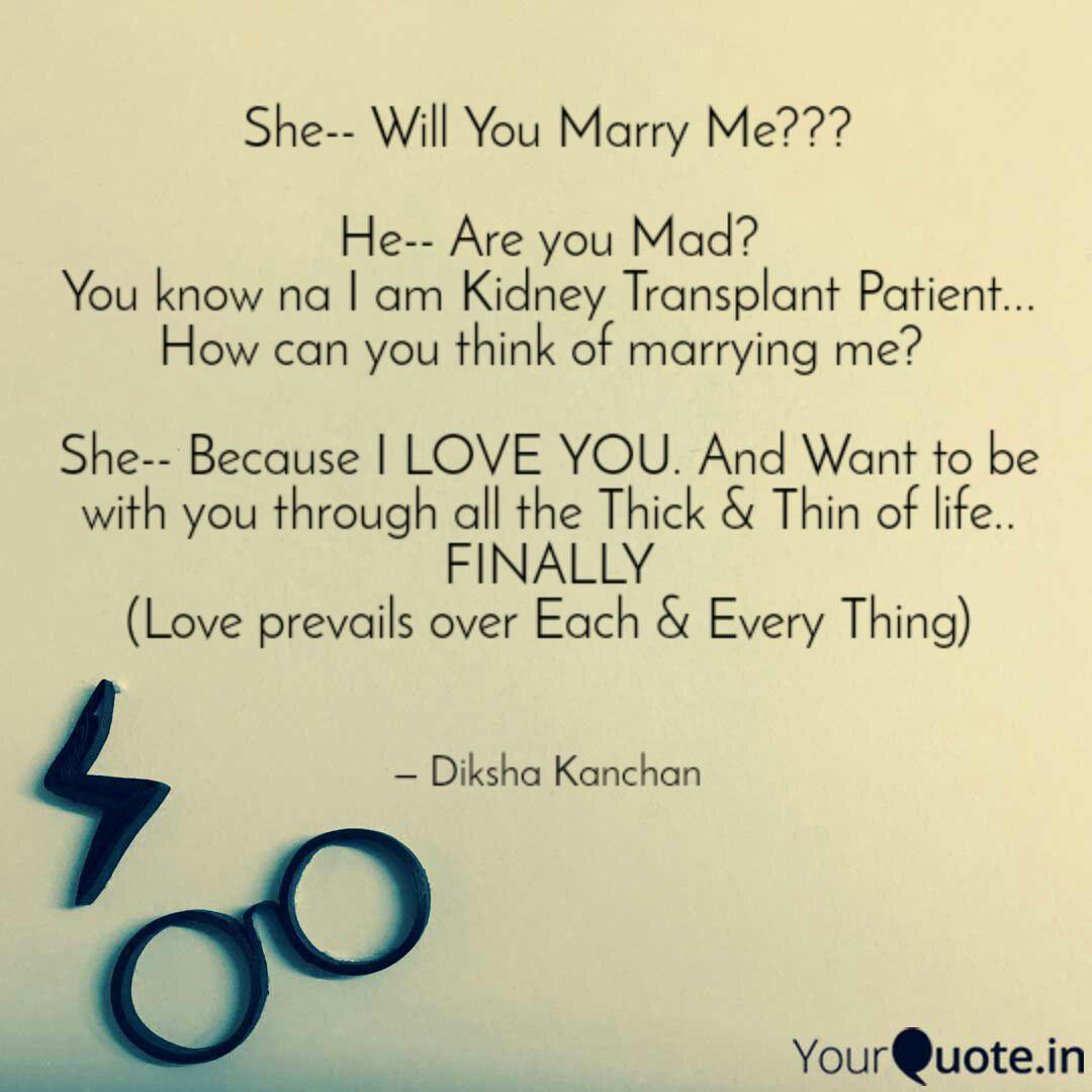 She-- Will You Marry Me?... | Quotes & Writings by Diksha ...