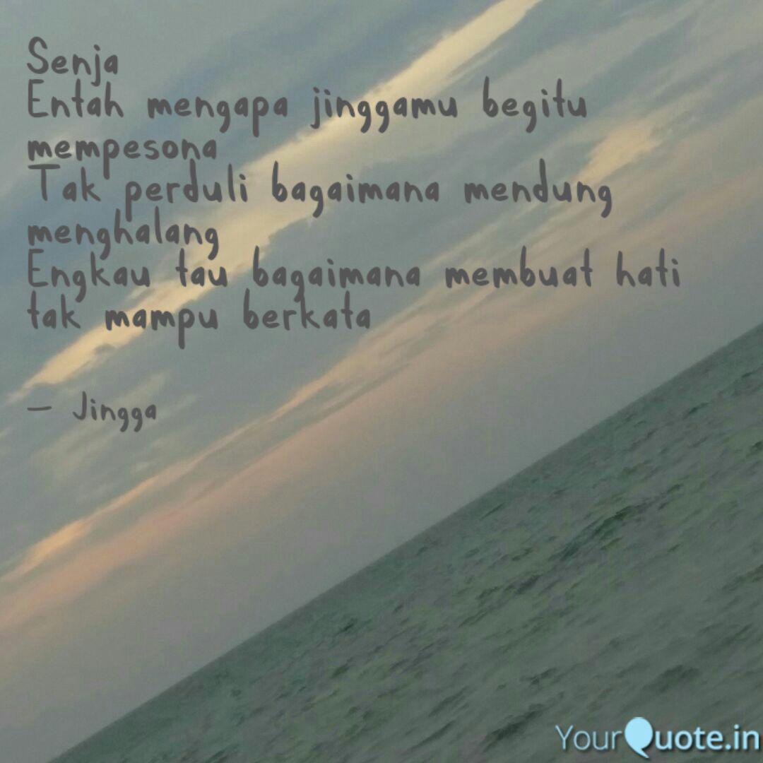 senja entah mengapa jingg quotes writings by sita aulia