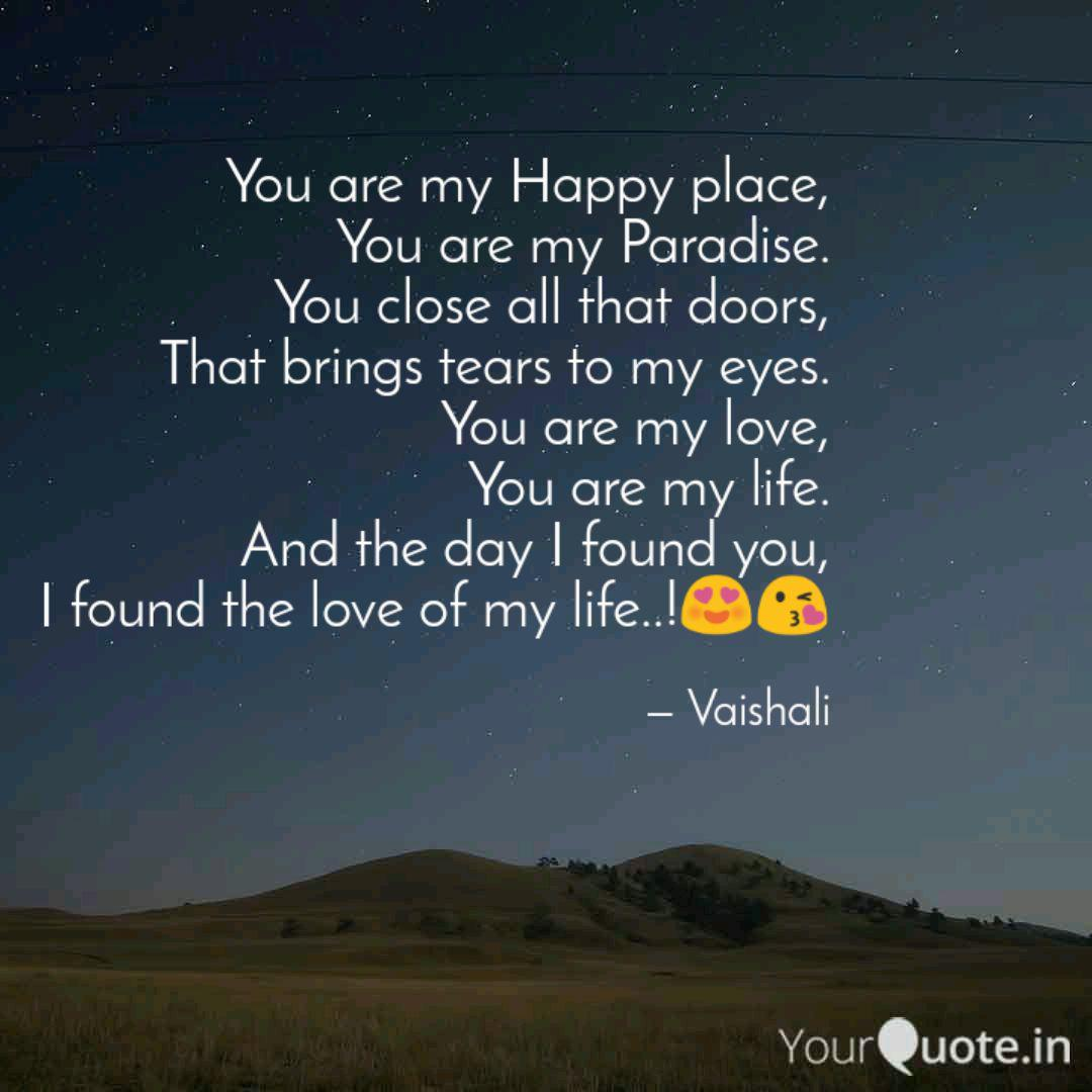You are my Happy place, Y... | Quotes & Writings by Vaishali ...