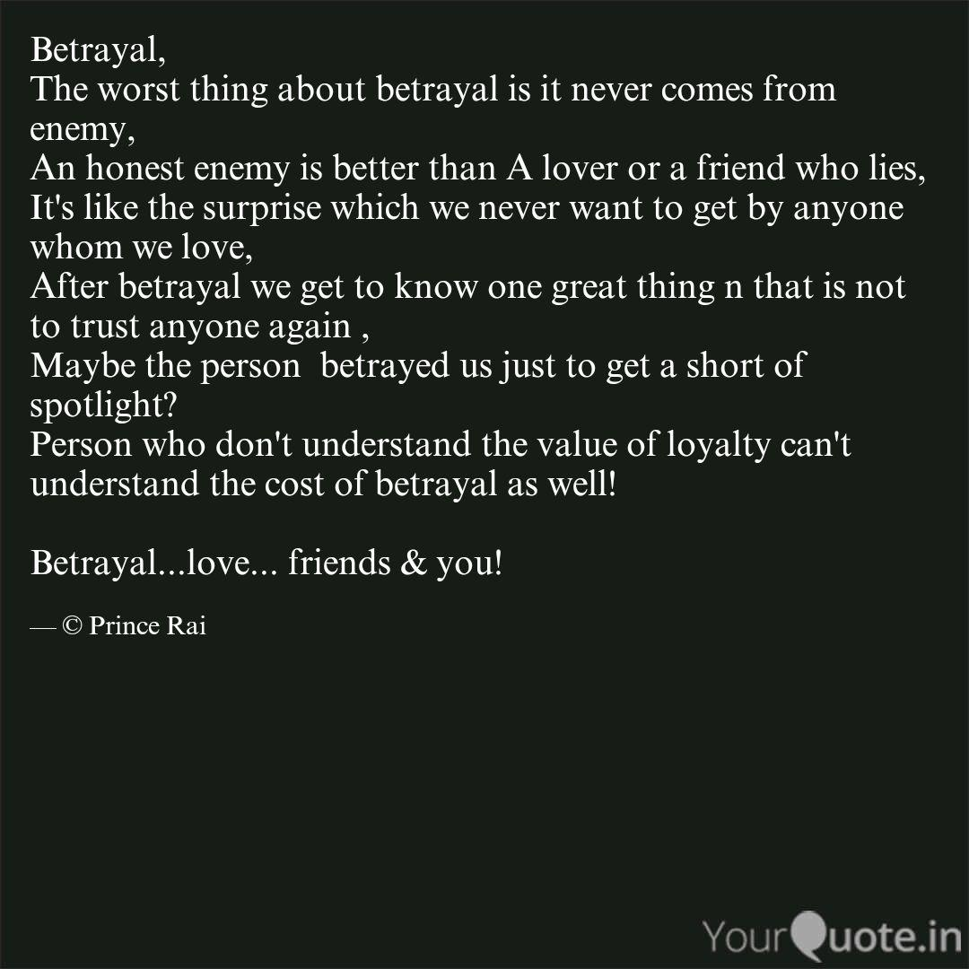 betrayal the worst thing quotes writings by prince rai