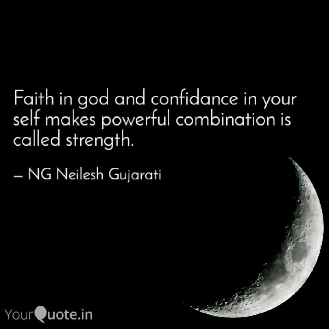 faith in god and confidan quotes writings by ng neilesh