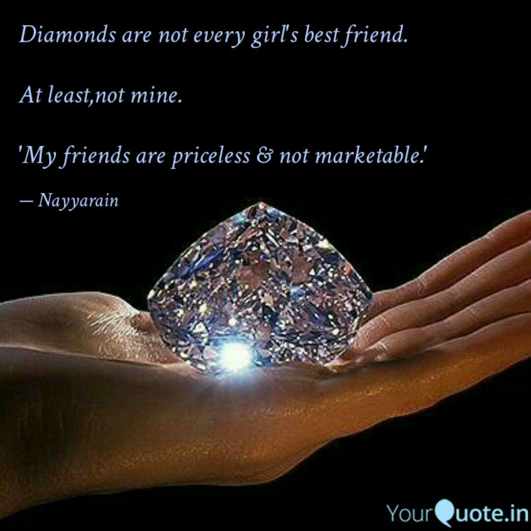 Diamonds are not every gi... | Quotes & Writings by ...
