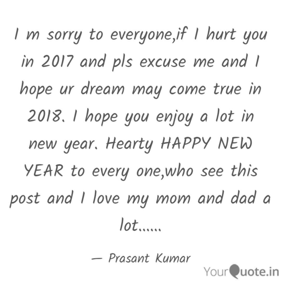 i m sorry to everyone if quotes writings by prasant kumar