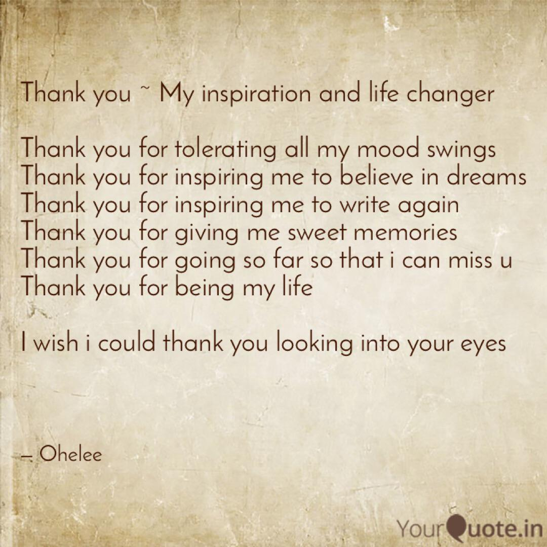 Thank you ~ My inspiratio  Quotes & Writings by Ohelee Das