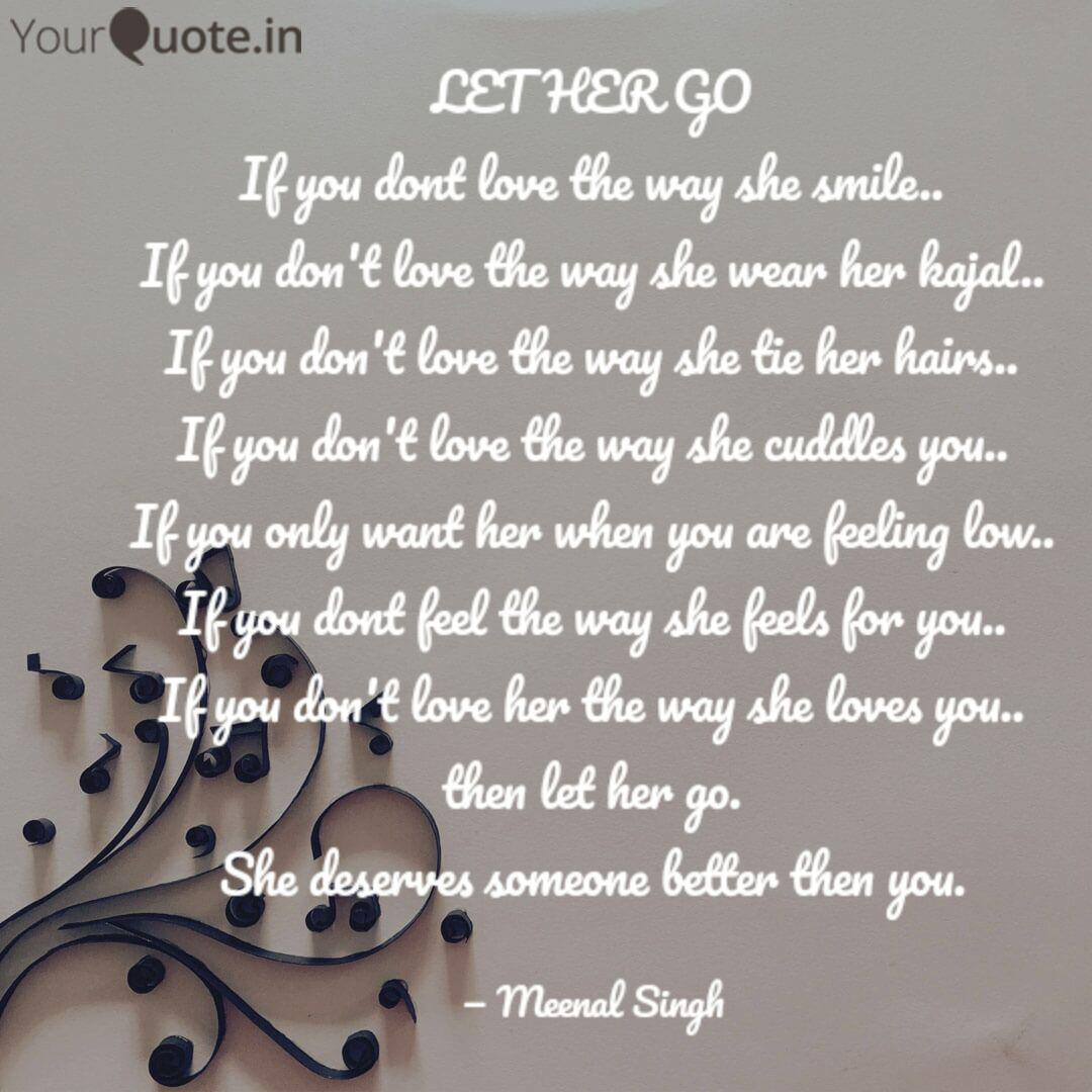 LET HER GO If you dont lo... | Quotes & Writings by Meenal ...