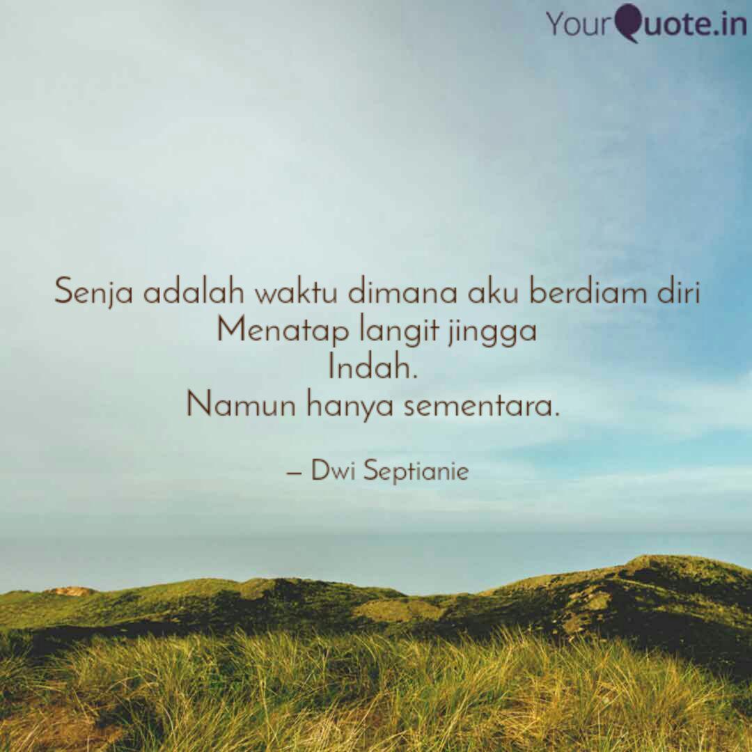 senja adalah waktu dimana quotes writings by dwi septianie