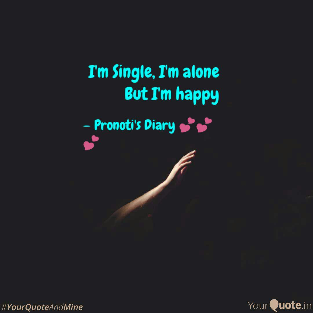 Happy i to single am be How to