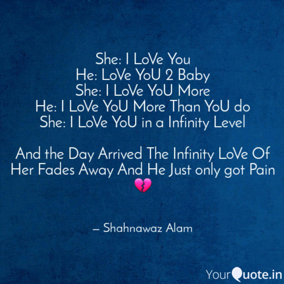 She I Love You He Love Quotes Writings By Shahnawaz Alam Yourquote The very first i made. quotes writings by shahnawaz alam