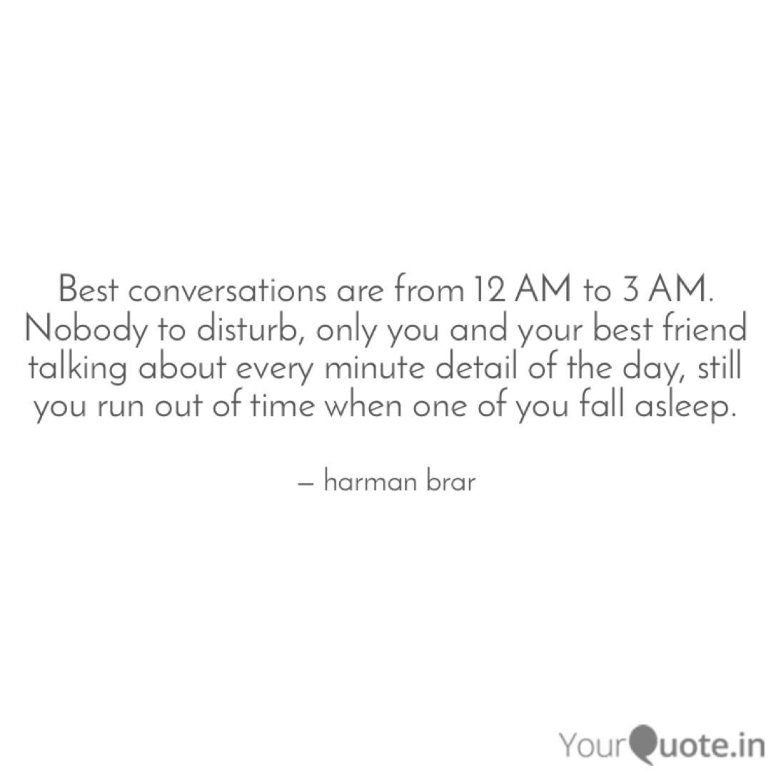 best conversations are fr quotes writings by harman brar