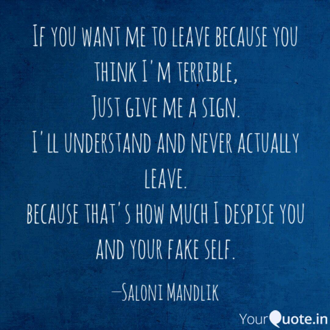 If You Want Me To Leave B Quotes Writings By Saloni Mandlik