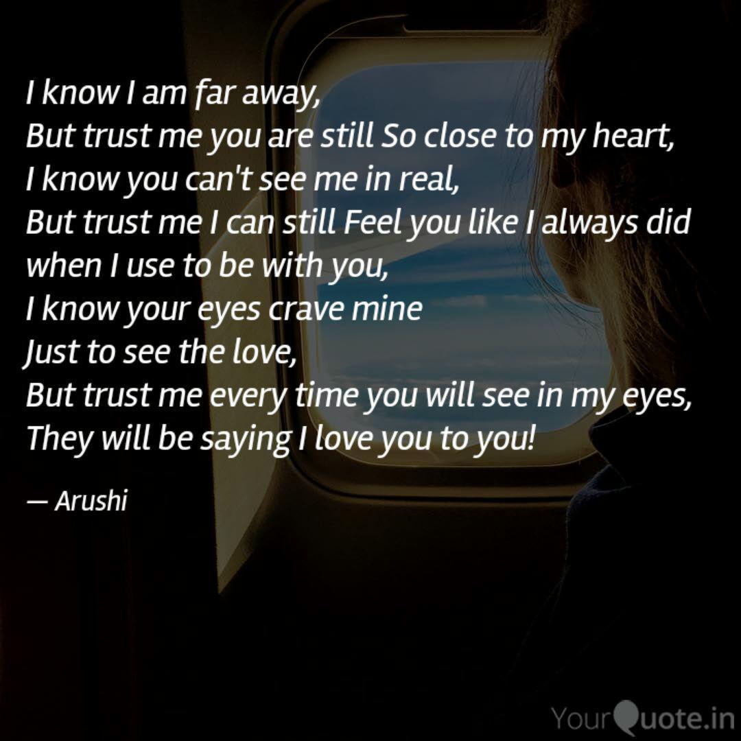Far apart but close at heart quotes