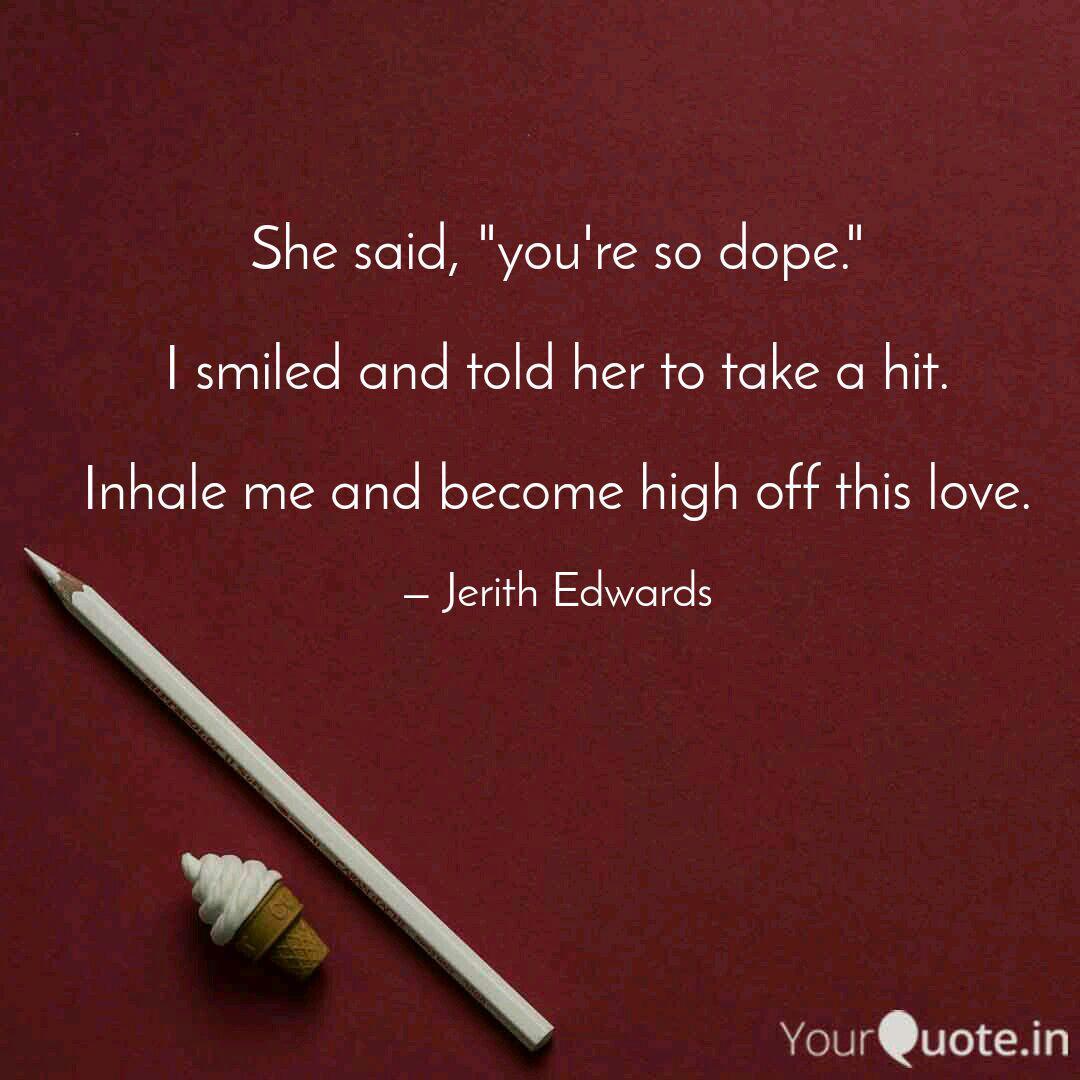 She said, \