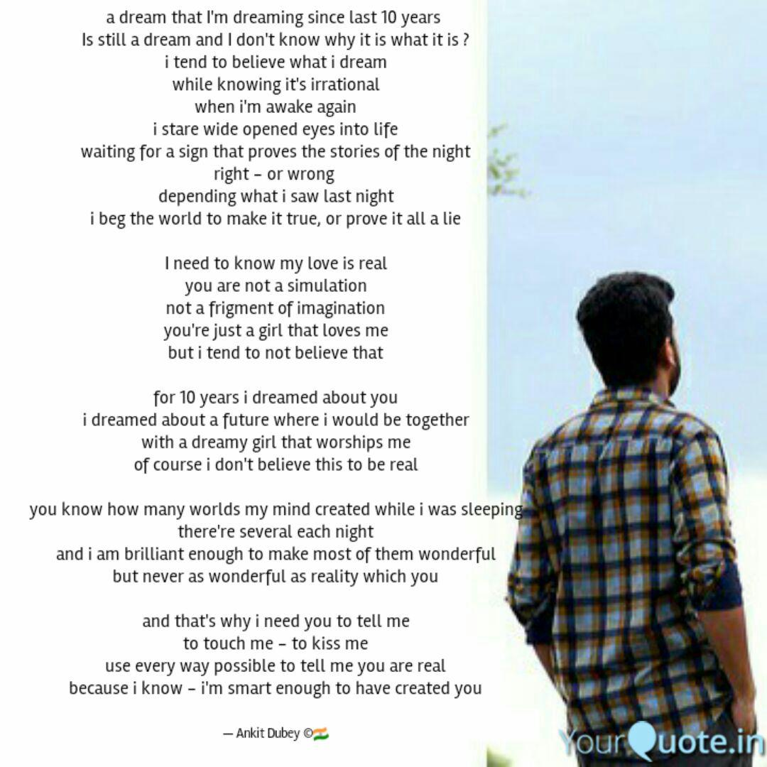 a dream that i m dreaming quotes writings by ankit dubey