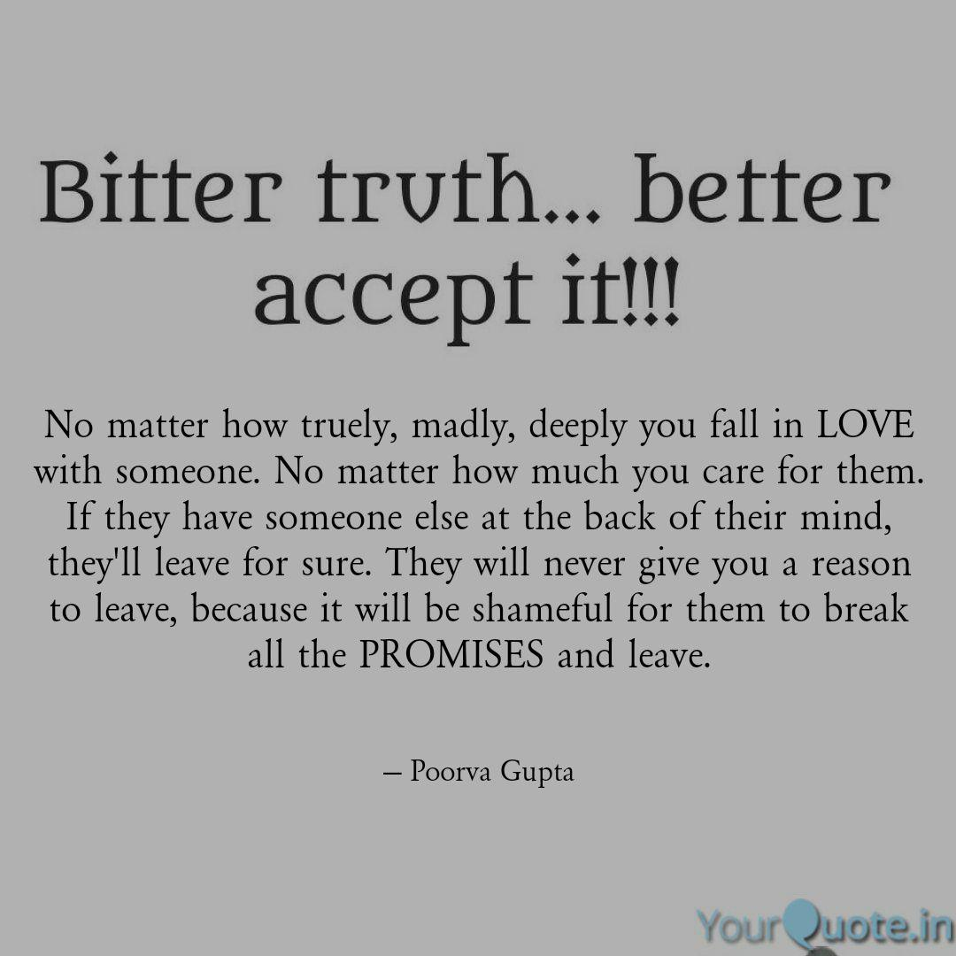 No matter how truely, mad... | Quotes & Writings by Poorva ...