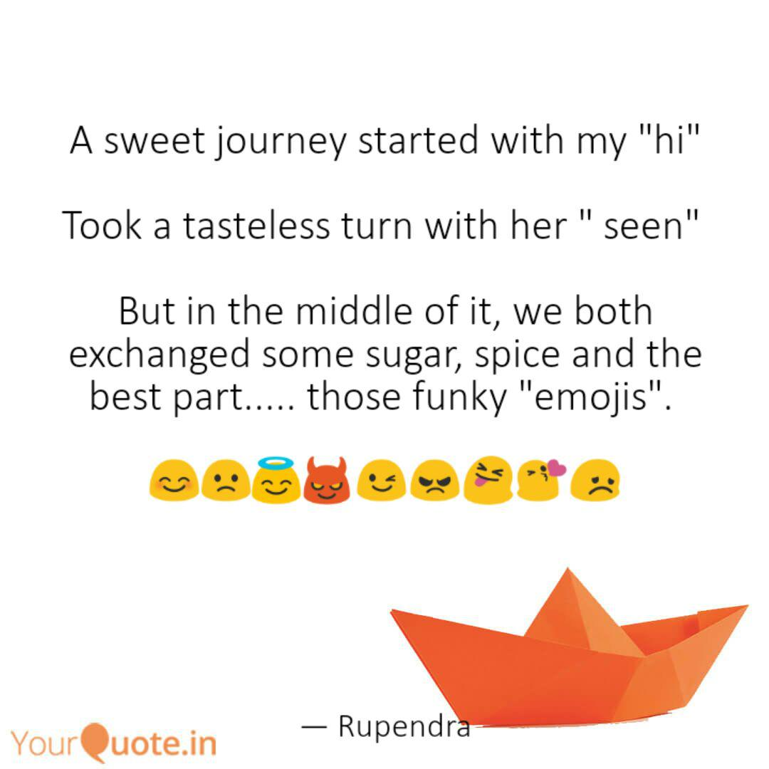A Sweet Journey Started Quotes Writings By Rupendra Brahambhatt Yourquote A Sweet Journey