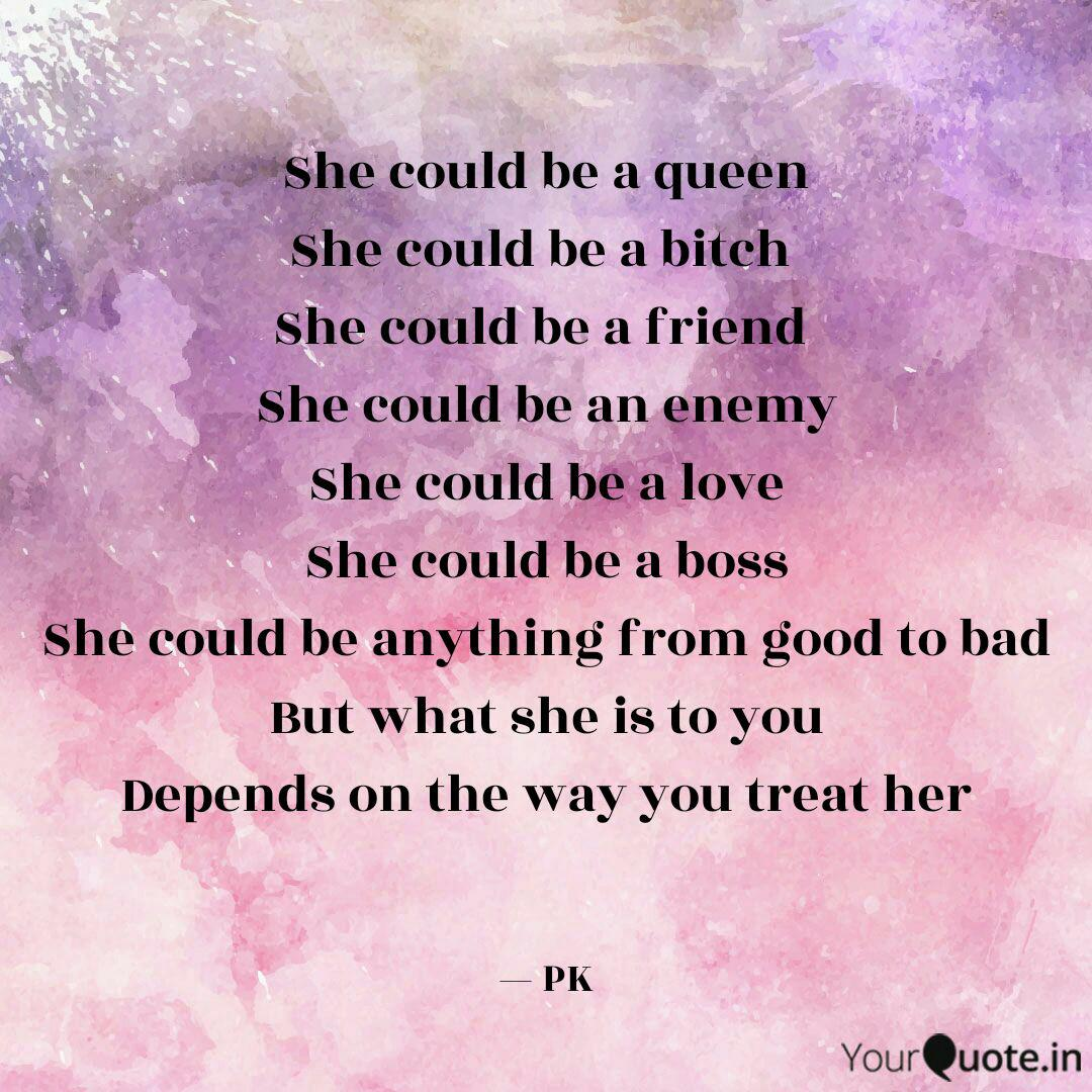 She Could Be A Queen She Quotes Writings By