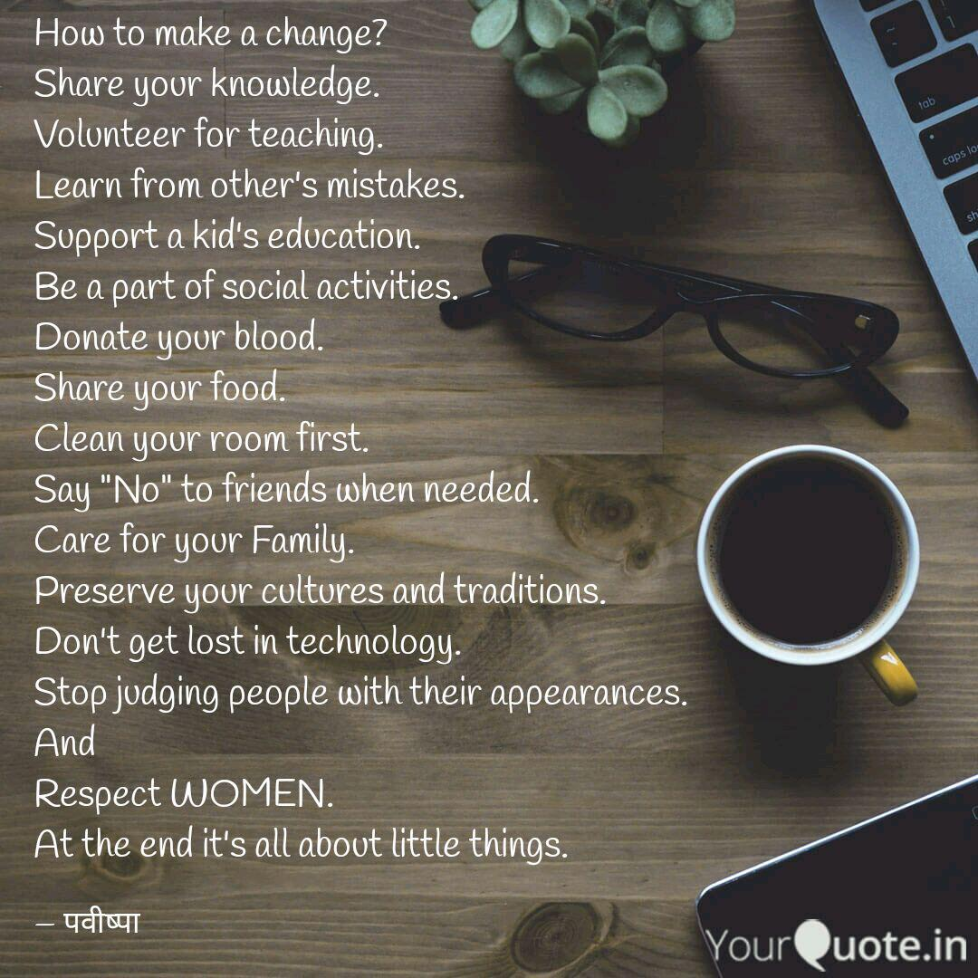 how to make a change sha quotes writings by pallavee