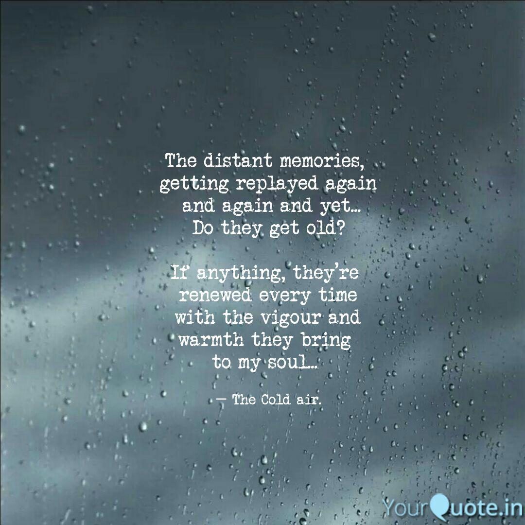 the distant memories ge quotes writings by sanjana kumar