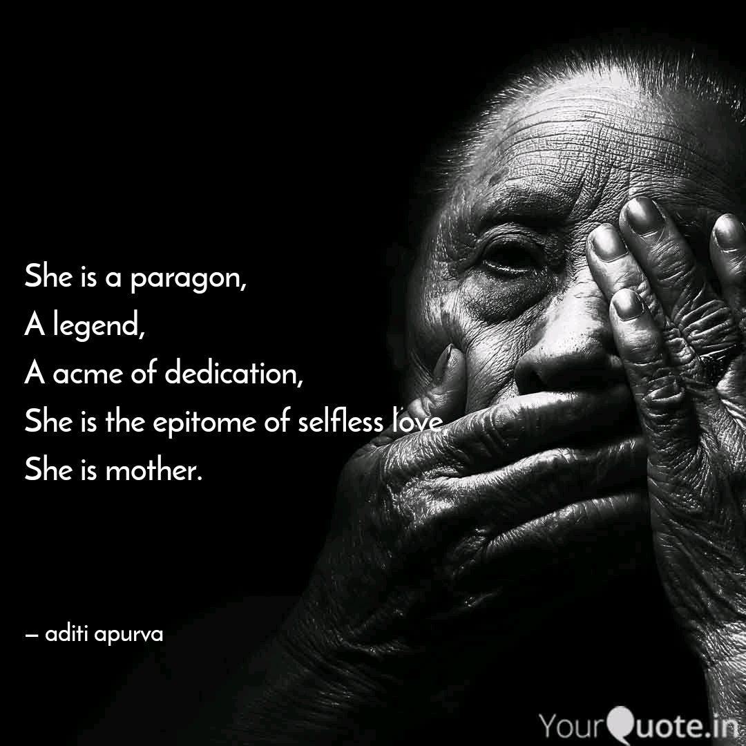 She Is A Paragon A Legen Quotes Writings By Aditi Apurva Yourquote